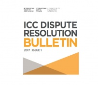 2017 ICC Dispute Resolution Bulletin - Issue 1